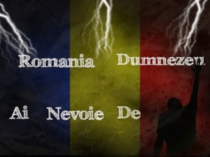 Romania ai nevoie de Dumnezeu 2